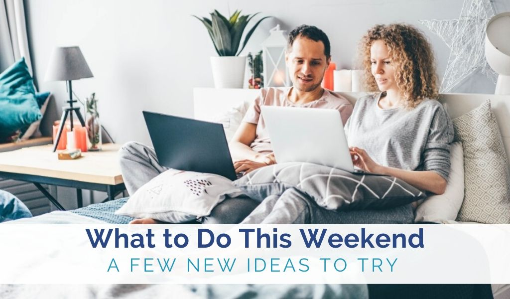 activities-to-try-this-weekend